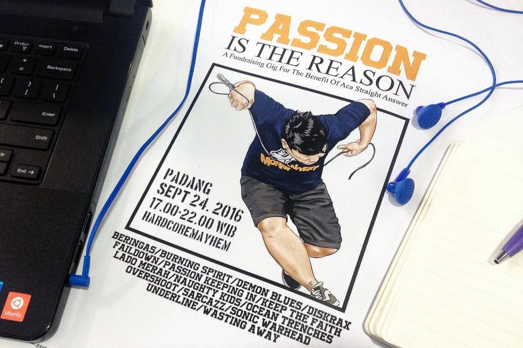 """Poster cetak untuk gig """"Passion is the Reason"""" (Foto oleh Indira Listiarini/PADANGONSTAGE.COM)"""